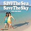 3rd MAXI 「Save The Sea Save The Sky」
